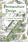 Permaculture Design: A Step-By-Step Guide by Aranya